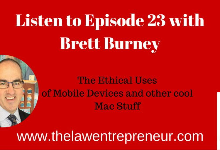 """The Ethical Use of Mobile Devices"" - The Law Entreprenuer podcast"