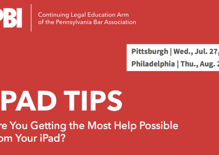 Pennsylvania Bar Institute iPad Tips for lawyers Brett Burney